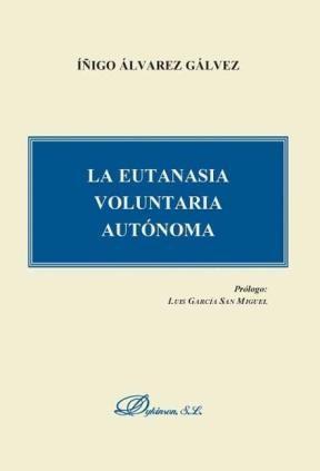 E-book La Eutanasia Voluntaria Autónoma