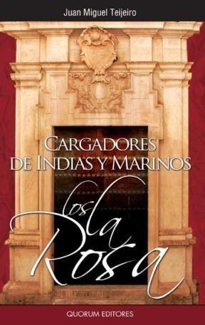 E-book Cargadores De Indias Y Marinos. Los La Rosa
