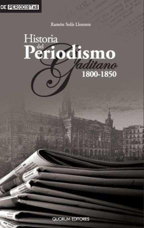 E-book Historia Del Periodismo Gaditano 1800-1850