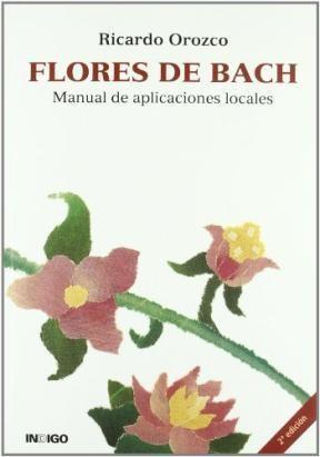 Papel Flores De Bach. Manual De Aplicaciones Locales