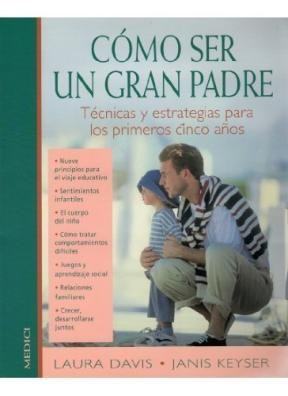 Libro Como Ser Un Gran Padre