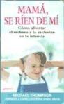 Libro Mama Se Rien De Mi