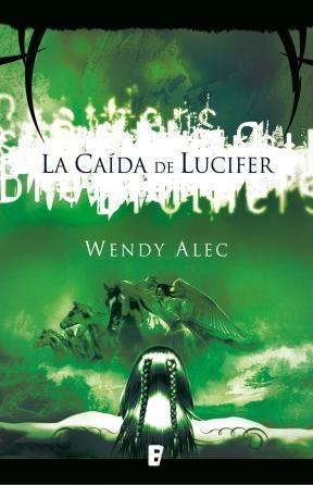 E-book La Caída De Lucifer (Saga De Crónicas De Hermanos 1)