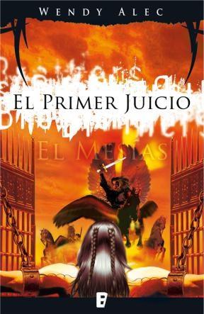 E-book El Mesías: El Primer Juicio (Saga De Crónicas De Hermanos 3)