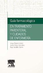 Papel Guía Farmacológica En Tratamiento Parenteral Y Cuidadosde Enfermería