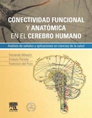 E-Book Conectividad Funcional Y Anatómica En El Cerebro Humano (Ebook)