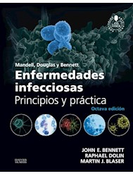 Papel Mandell, Douglas Y Bennett. Enfermedades Infecciosas. Principios Y Práctica