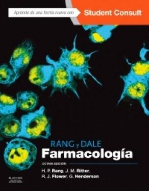Papel Rang y Dale. Farmacología + StudentConsult