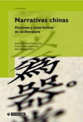 E-book Narrativas Chinas: Ficciones Y Otras Formas De No-Literatura
