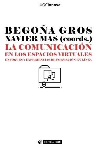 Papel La comunicación en los espacios virtuales