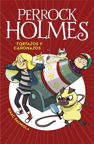 E-book Tortazos Y Cañonazos (Serie Perrock Holmes 4)