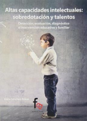 Papel Altas Capacidades Intelectuales : Sobredotacion Y Talentos