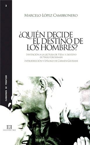 E-book ¿Quién Decide El Destino De Los Hombres?