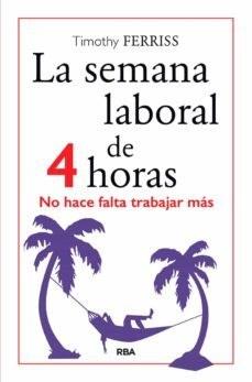 Papel LA SEMANA LABORAL DE 4 HORAS
