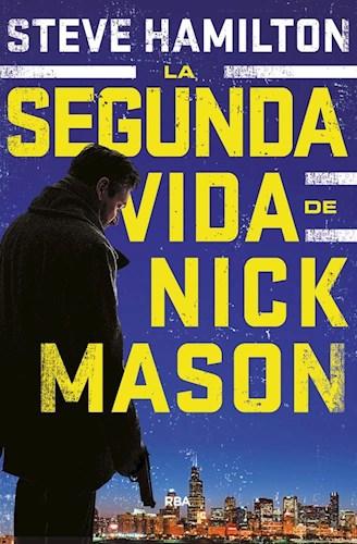 Libro La Segunda Vida De Nick Mason
