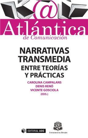 E-book Narrativas Transmedia: Entre Teorías Y Prácticas