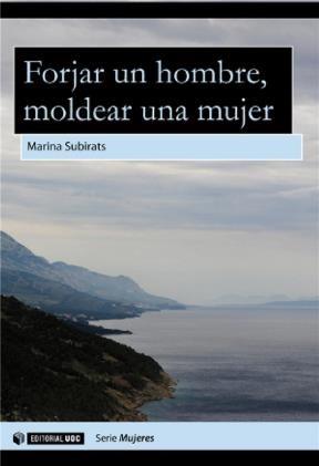 E-book Forjar Un Hombre, Moldear Una Mujer