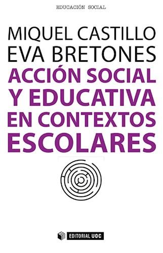 E-book Acción Social Y Educativa En Contextos Escolares