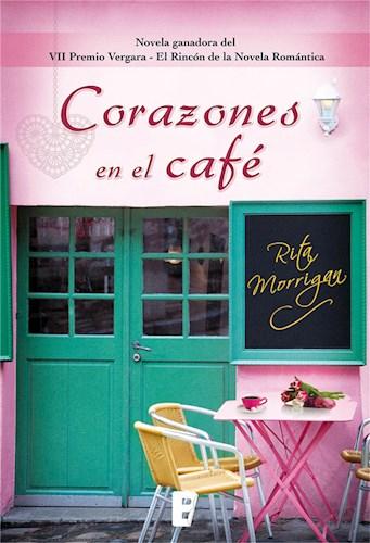 E-book Corazones En El Café (Premio Vergara - El Rincón De La Novela Romántica 2017)