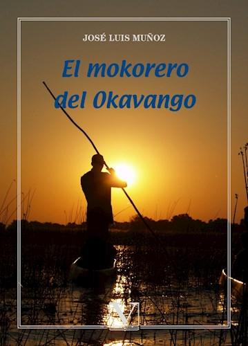 Libro El Mokorero Del Okavango