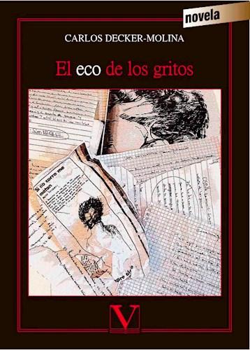 Libro El Eco De Los Gritos