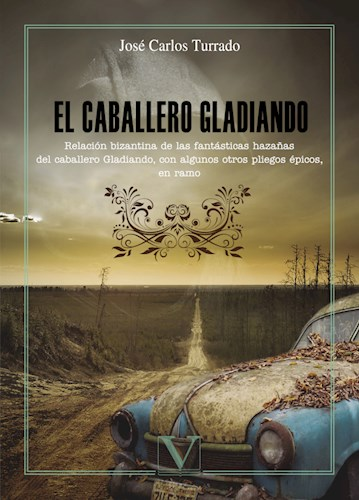 Libro El Caballero Gladiando