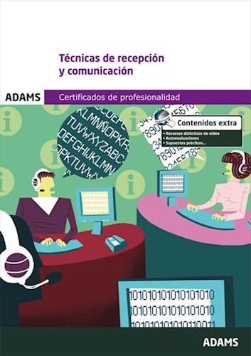 E-book Mf0975_2: Técnicas De Recepción Y Comunicación. Certificado De Profesionalidad De Actividades Administrativas En Relación Con El Cliente