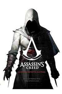 Papel Assassin'S Creed. La Historia Definitiva Ilustrada
