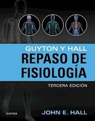 Papel Guyton Y Hall. Repaso De Fisiología