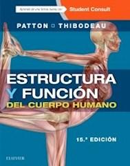 Papel Estructura Y Función Del Cuerpo Humano Ed.15º