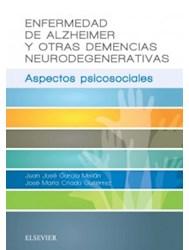 Papel Enfermedad De Alzheimer Y Otras Demencias Neurodegenerativas: Aspectos Psicosociales