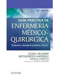 Papel Guía Práctica De Enfermería Médico-Quirúrgica. Evaluación Y Abordaje De Problemas Clínicos