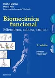 Papel Biomecánica Funcional. Miembros, Cabeza, Tronco Ed.2
