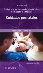 Papel Cuidados Posnatales: Guías De Enfermería Obstétrica Y Materno-Infantil Vol.4 Ed.2º