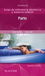Papel Parto: Guías De Enfermería Obstétrica Y Materno-Infantil Vol.3º Ed.2º