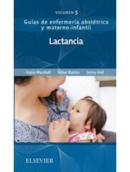 Papel Lactancia: Guías De Enfermería Obstétrica Y Materno-Infantil Vol.5