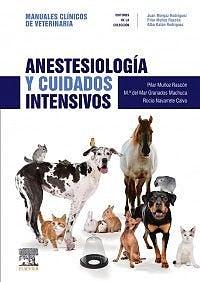 Papel Anestesiología y Cuidados Intensivos. Colección Manuales Clínicos de Veterinaria