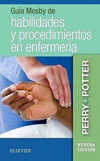 Papel Guía Mosby de Habilidades y Procedimientos en Enfermería Ed.9º