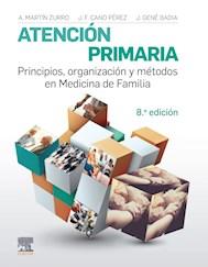 E-book Atención Primaria. Principios, Organización Y Métodos En Medicina De Familia