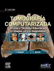 Papel Tomografía Computarizada Dirigida A Técnicos Superiores En Imagen Para El Diagnóstico Ed.2