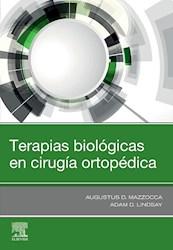 Papel Terapias Biológicas En Cirugía Ortopédica