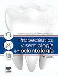 Papel Propedéutica Y Semiología En Odontología Ed.2