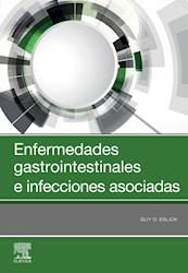 E-book Enfermedades Gastrointestinales E Infecciones Asociadas