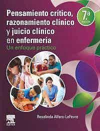 Papel Pensamiento Crítico, Razonamiento Clínico y Juicio Clínico en Enfermería Ed.7