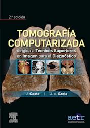 E-book Tomografía Computarizada Dirigida A Técnicos Superiores En Imagen Para El Diagnóstico