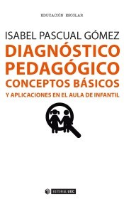 Test DIAGNOSTICO PEDAGOGICO CONCEPTOS BASICOS Y APLICACIONES EN E