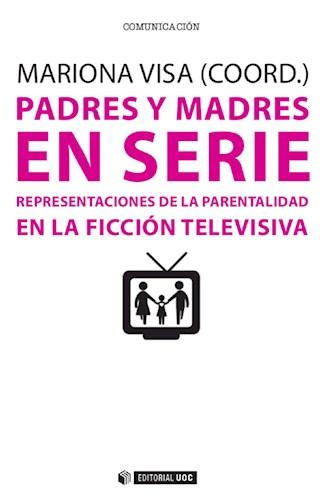 E-book Padres Y Madres En Serie