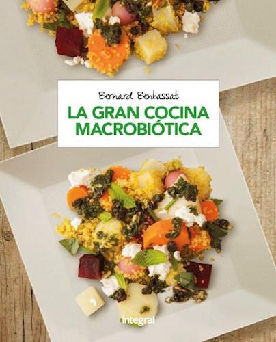 Libro La Gran Cocina Macrobiotica