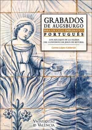 Papel Grabados De Augsburgo Para Un Ciclo Emblemático Portugués