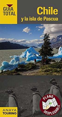 Libro Chile Y La Isla De Pascua 2018 ( Guia Total )